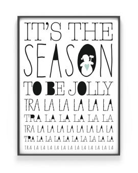 It's The Season to be Jolly - Kerst Poster met eigen tekst maken - zwart-wit of kleur