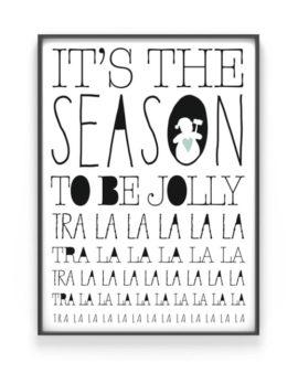 It's The Season to be Jolly - Kerst Poster met eigen tekst maken - zwart-wit of kleur
