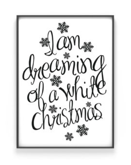 Dreaming of a white Christmas Poster - printable zwart wit kerst poster - Printcandy