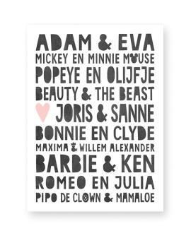 Famous Love Print- zwart-wit Poster met beroemde stellen o.a Adam en Eva, Romeo en Julia en eigen namen