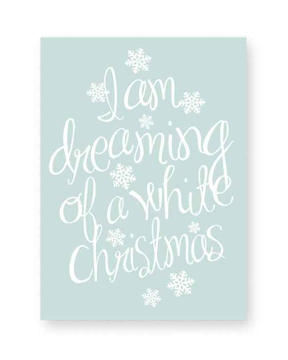 Dreaming of a white Christmas Poster - printable kerst poster - Printcandy