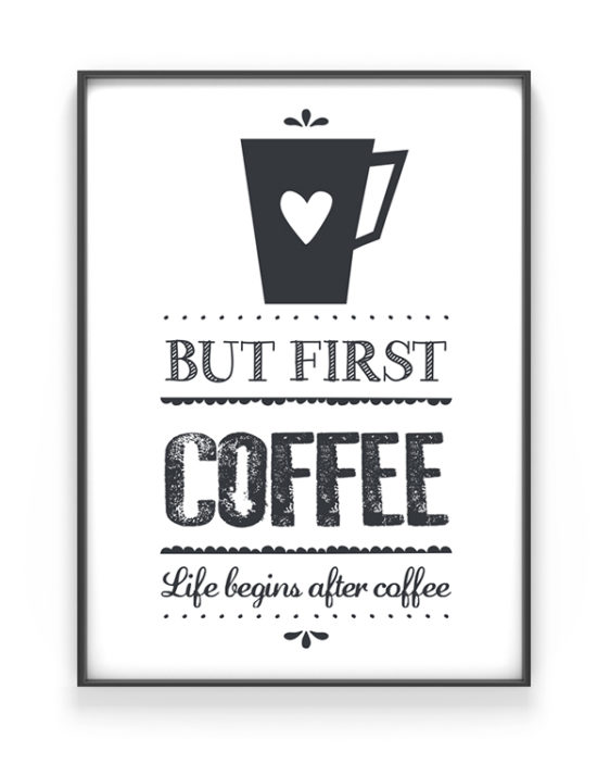 Koffie Print Life Begins After Coffee Poster