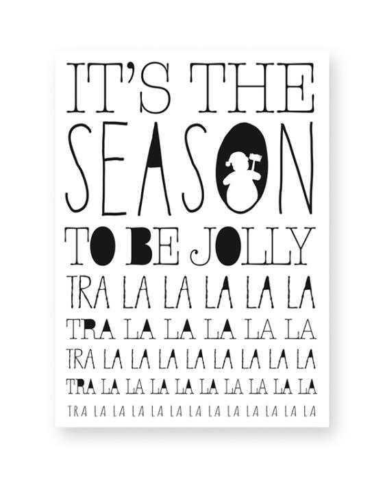 Zwart-Wit Quote Kerstposters - its the season to be jolly