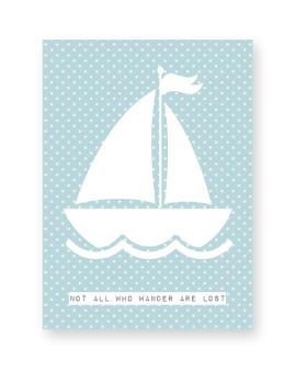 Gepersonaliseerde poster met Zeilboot van PrintCandy. Online posters maken met eigen tekst in zwart-wit of met kleur, bijvoorbeeld in mint of met oker-geel