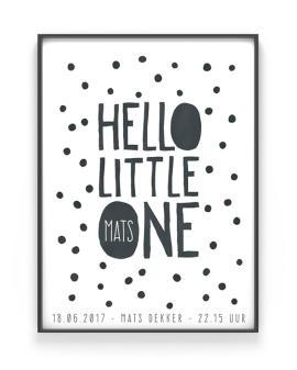 gepersonaliseerde baby geboorteposter Hello little one - zwart wit stipjes - Printcandy