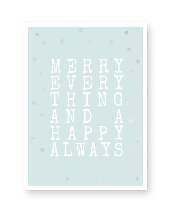 Poster Merry everything and a happy always - in zwart-wit of in kleur