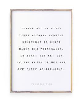 Quote Poster maken | zwart wit met kleur-aceent | Printcandy