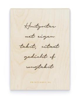 Tekst Hout Poster | Gepersonaliseerde Poster op Hout | Printcandy